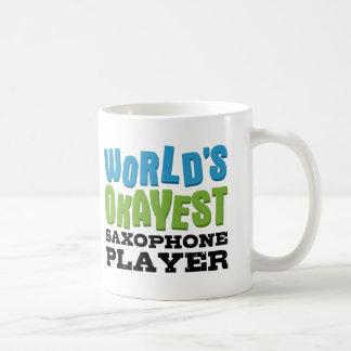 World's Okayest Saxophone Player Coffee Mug