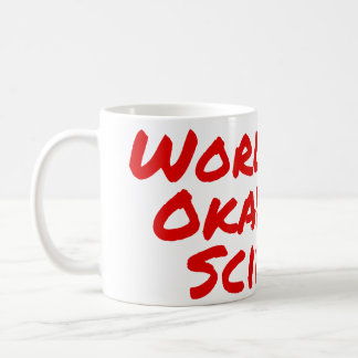 World's Okayest Scientist Mug
