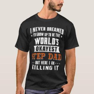 World's Okayest Step Dad T-Shirt