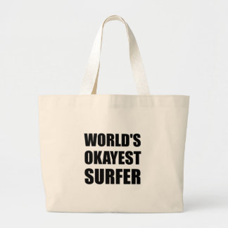 World's Okayest Surfer Large Tote Bag