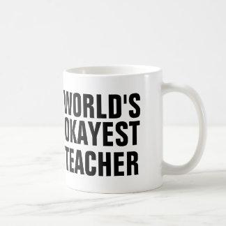 World's Okayest Teacher Basic White Mug