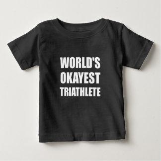 World's Okayest Triathlete Baby T-Shirt