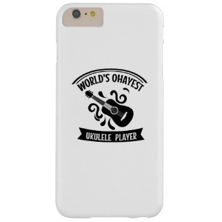 World's Okayest Ukulele Player Uke Music Love Gift Barely There iPhone 6 Plus Case