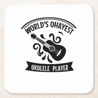 World's Okayest Ukulele Player Uke Music Love Gift Square Paper Coaster