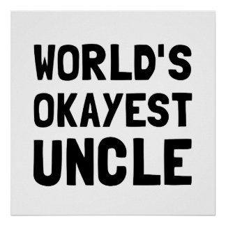 Worlds Okayest Uncle Poster