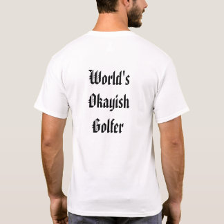World's Okayish Sports Person T-Shirt