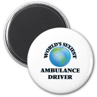 World's Sexiest Ambulance Driver Fridge Magnet