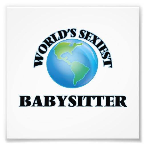 World's Sexiest Babysitter Photographic Print