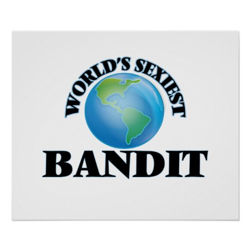 World's Sexiest Bandit Poster