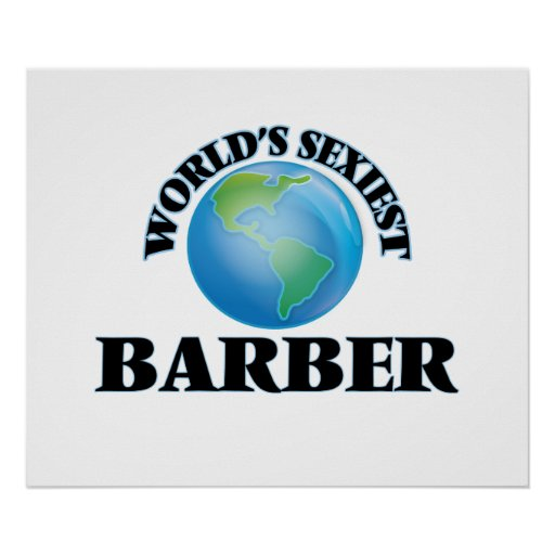 World's Sexiest Barber Poster