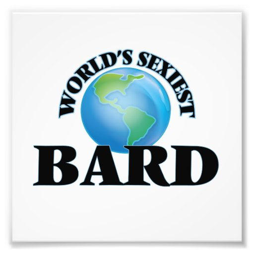 World's Sexiest Bard Art Photo