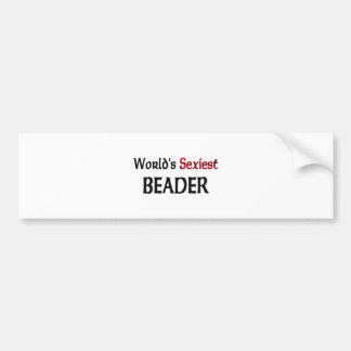 World's Sexiest Beader Bumper Sticker
