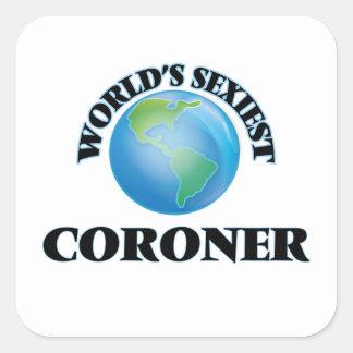 World's Sexiest Coroner Square Sticker