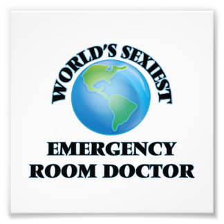 World's Sexiest Emergency Room Doctor Photo Art