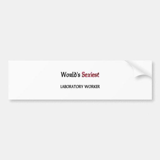 World's Sexiest Laboratory Worker Bumper Sticker