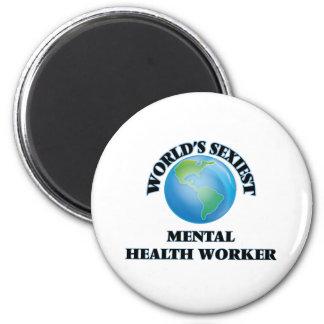 World's Sexiest Mental Health Worker 2 Inch Round Magnet