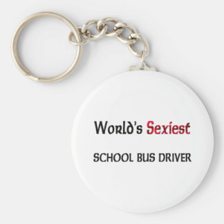 World's Sexiest School Bus Driver Basic Round Button Keychain