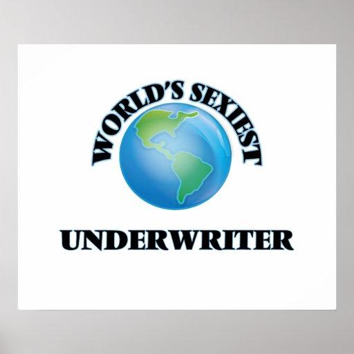 World's Sexiest Underwriter Print