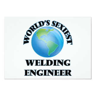 "World's Sexiest Welding Engineer 5"" X 7"" Invitation Card"