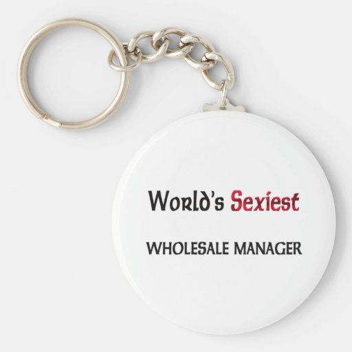 World's Sexiest Wholesale Manager Key Chains