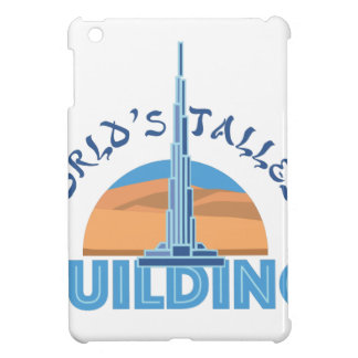 Worlds Tallest Building Cover For The iPad Mini