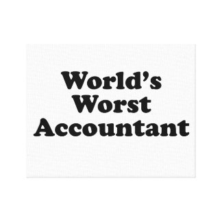 World's Worst Accountant Canvas Print
