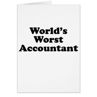 World's Worst Accountant Card