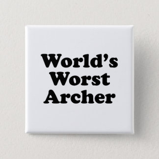 World's Worst Archer 2 Inch Square Button