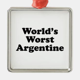 World's Worst Argentine Metal Ornament