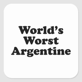 World's Worst Argentine Square Sticker