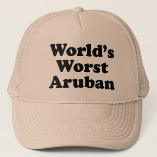 World's Worst Aruban Trucker Hat