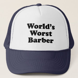 World's Worst Barber Trucker Hat