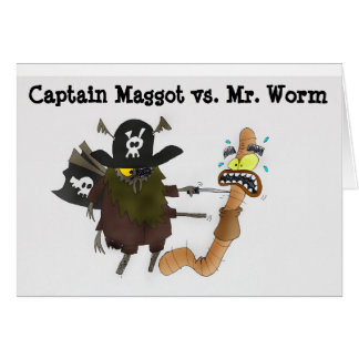 Worm vs Captain Maggot Card