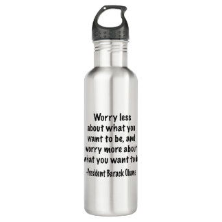Worry less about what you want to be 710 ml water bottle
