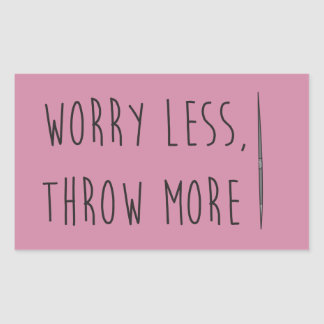 Worry Less, Throw More- Javelin Throw Stickers