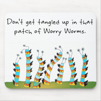 Worry Worm Mouse Pad