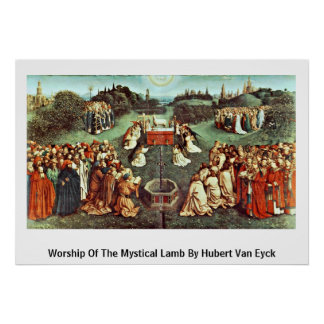 Worship Of The Mystical Lamb By Hubert Van Eyck Poster