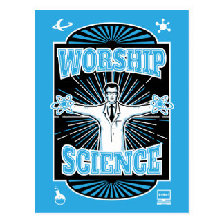 Worship Science - Technology Geek Postcard