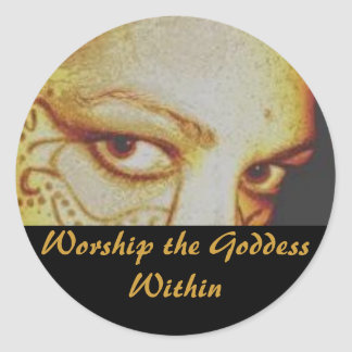 Worship the Goddess Within Classic Round Sticker
