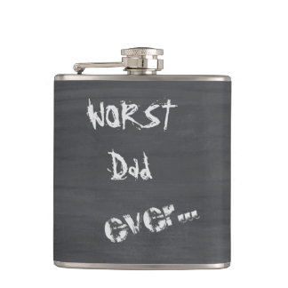 Worst Dad Ever Hip Flask