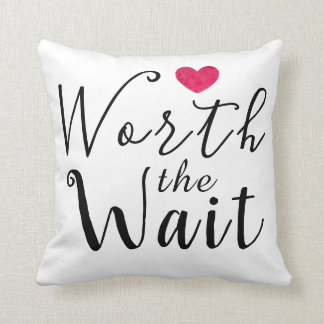 Worth the Wait - Adoption, Foster Care, New Baby Throw Pillow