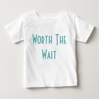 Worth the Wait - Adoption - Modern - New Baby Baby T-Shirt