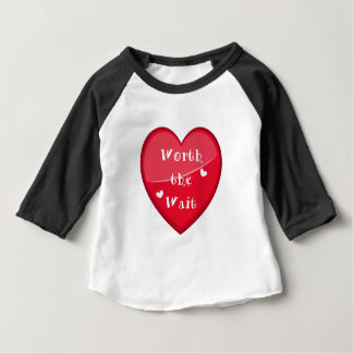 Worth the Wait - Adoption - New Baby Baby T-Shirt