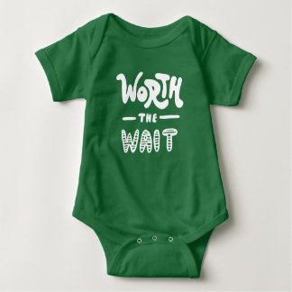 Worth The Wait Baby Bodysuit