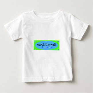 Worth the Wait Blue Baby T-Shirt