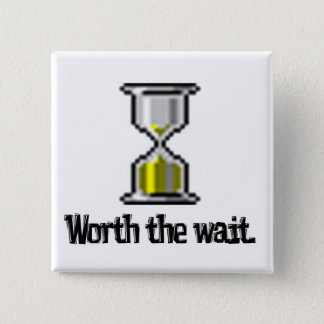 worth the wait pc hourglass icon 2 inch square button