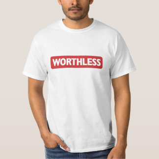 worthless woolworths T-Shirt