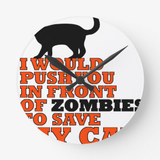 would push you front zombie save my cat funny wallclock