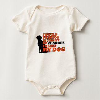 would push you front zombies save my dog funny baby bodysuit