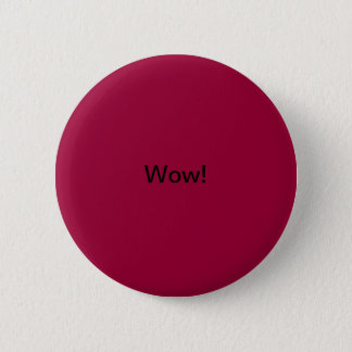Wow! 2 Inch Round Button